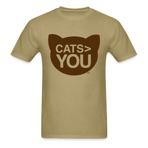 cats greater than you unisex - Men's T-Shirt