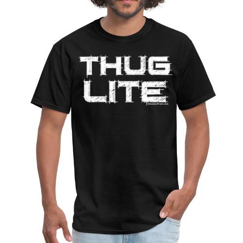 Thug Lite - Men's T-Shirt