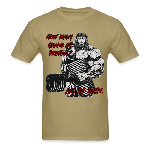 How much protein, all of it - Men's T-Shirt