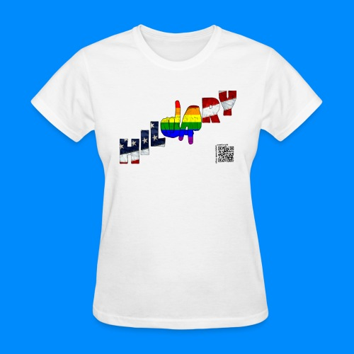 LGBT for Hillary Pride TEE  - Women's T-Shirt