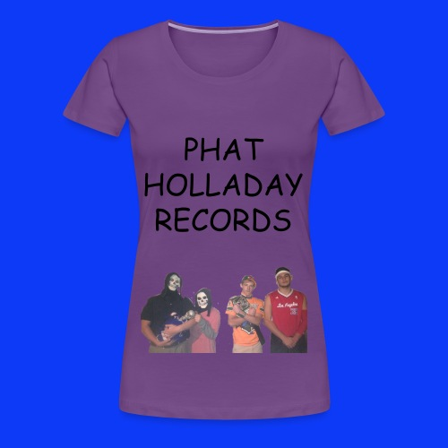 Phat Holladay Records Womans Tee (Black Font) - Women's Premium T-Shirt