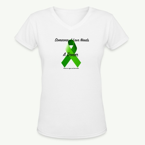 Organ donation Woman's T-Shirt - Women's V-Neck T-Shirt