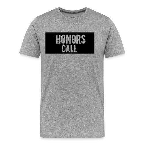 Honors Call Shirt - Men's Premium T-Shirt