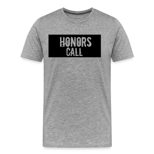 Honors Call Shirt - Men's Premium T-Shirt