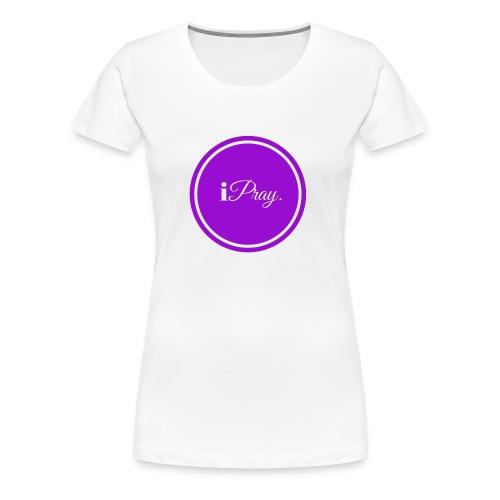 iPray - Women's Premium T-Shirt