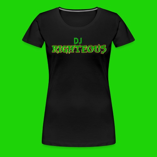 Women's Premium T-Shirt - Logo of world famous DJ Righteous