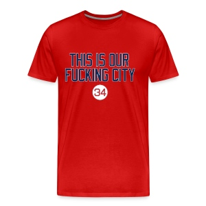 Our Fucking City (Blue/Red) - Men's Premium T-Shirt