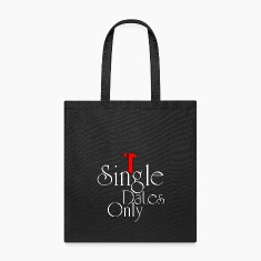 Single Dates Only Tote Bag