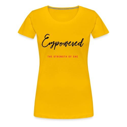 Empowered Tee - Women's Premium T-Shirt