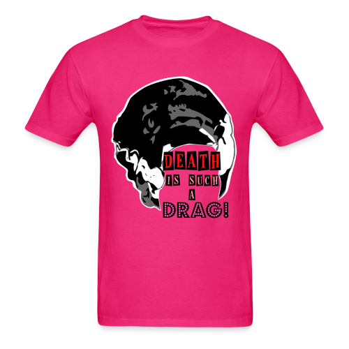 Death is a Drag Tee - Men's T-Shirt
