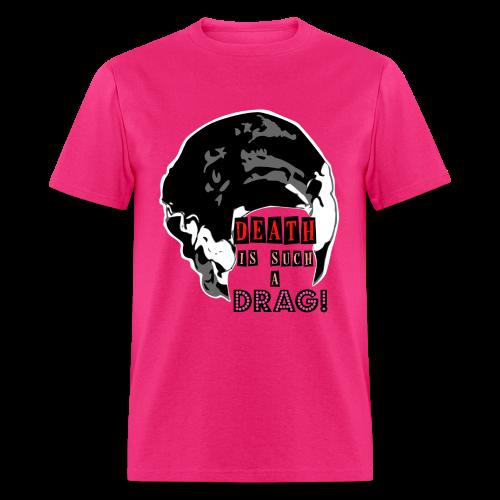 Death is a Drag Tee - Men's T-Shirt