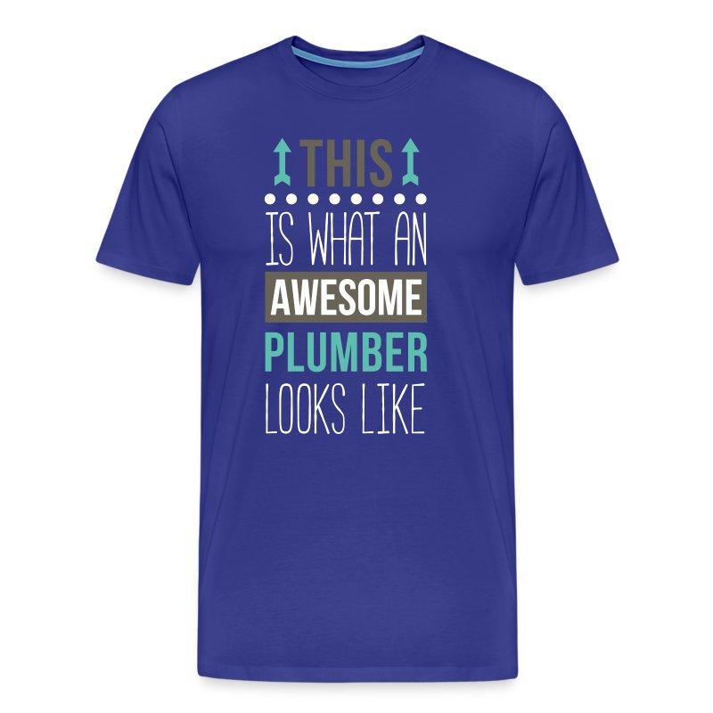 Awesome Plumber Professions Plumbing T Shirt T Shirt