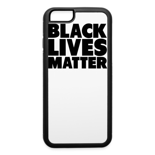 Black Lives Matter iphone 6 case - iPhone 6/6s Rubber Case