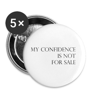 My confidence is not for sale by Glammore State University - Small Buttons