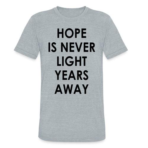 HOPE UNISEX AMERICAN APPAREL  - Unisex Tri-Blend T-Shirt