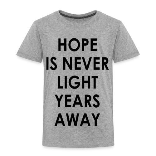 HOPE TODDLER TEE - Toddler Premium T-Shirt