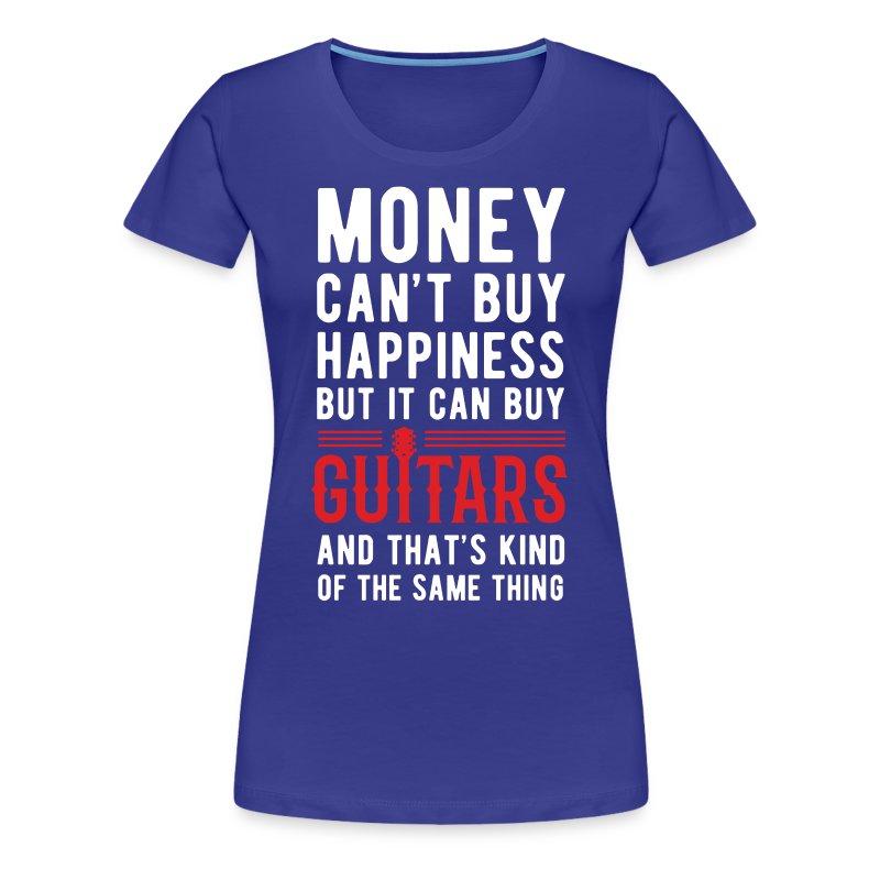 Guitars Money Can 39 T Buy Unique Gift Idea T Shirt T Shirt
