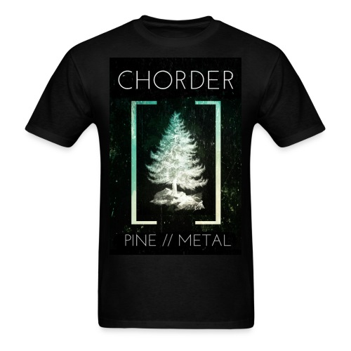 Chorder - Pine // Metal - Men's T-Shirt