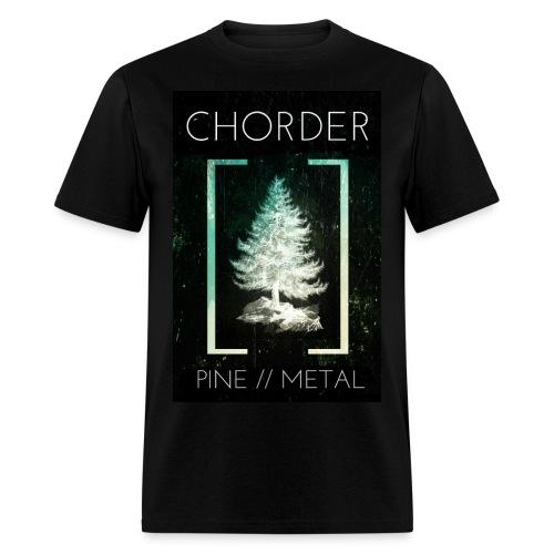 Chorder - Pine // Metal - Men's T-Shirt