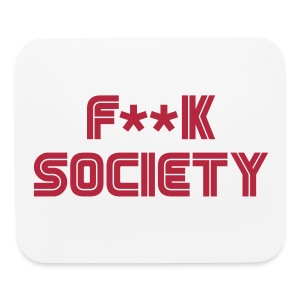 F**k Society - Mouse pad Horizontal