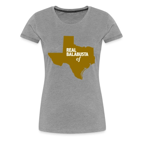 Real Balabusta of TX - Women's Premium T-Shirt