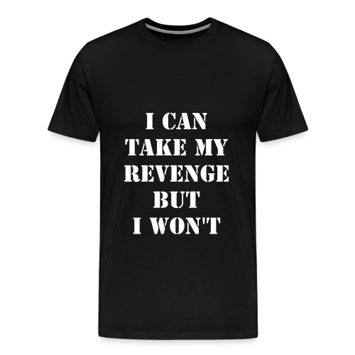 No Revenge - Men's Premium T-Shirt