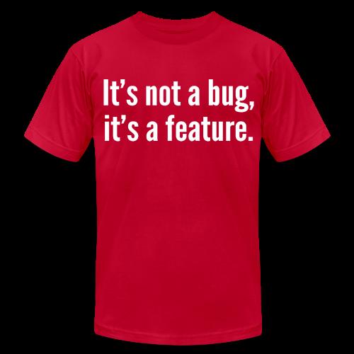 not a bug - Men's  Jersey T-Shirt