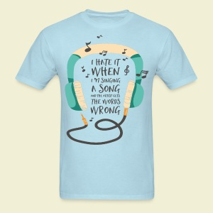 Singing the words wrong - Men's T-Shirt