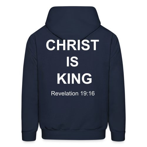 Men's Christ Is King Hoodie  - Men's Hoodie