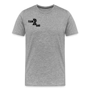 Mens Team 2 Bad Tee - Men's Premium T-Shirt