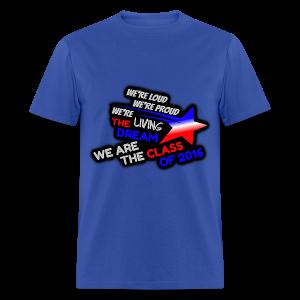 Living the Dream - Class of 2016 T-Shirt (MEN) - Men's T-Shirt