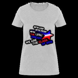 Living the Dream - Class of 2016 T-Shirt (WOMEN) - Women's T-Shirt
