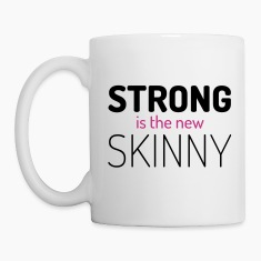 Strong New Skinny Gym Quote Mugs & Drinkware