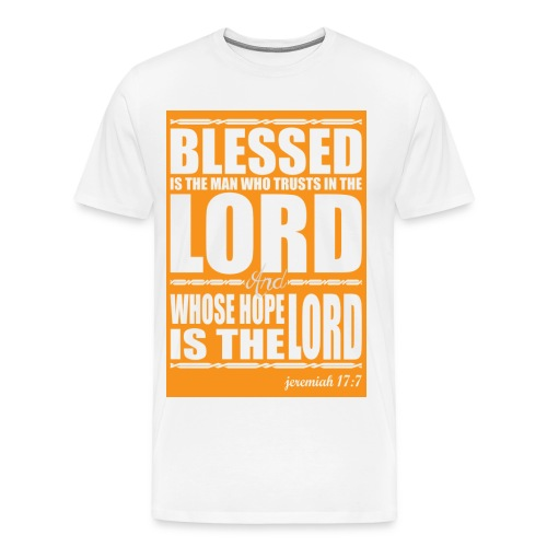Jeremiah 17:7 Premium T-Shirt - Men's Premium T-Shirt