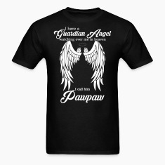 My Pawpaw Is My Guardian Angel she Watches Over My T-Shirts