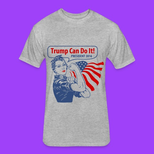 Trump Can Do It - Fitted Cotton/Poly T-Shirt by Next Level
