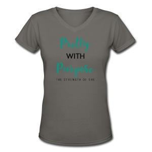 Pretty with Purpose V-neck - Women's V-Neck T-Shirt
