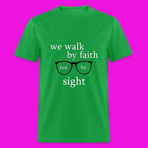 Walk by faith - Men's T-Shirt