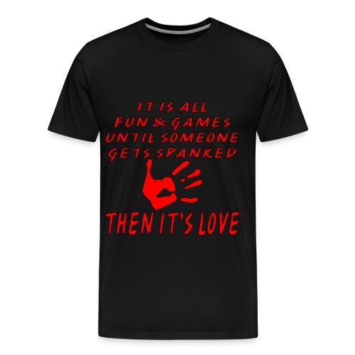 Spanked Love - Men's Premium T-Shirt