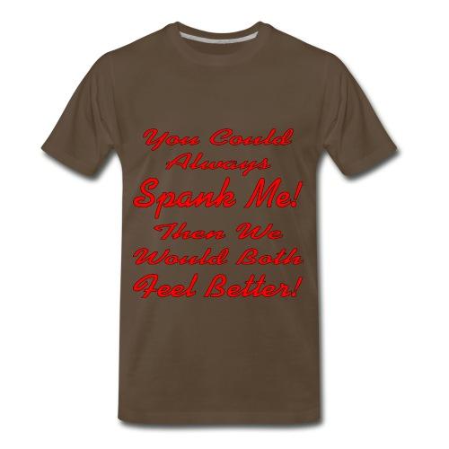 Spank Feel Better - Men's Premium T-Shirt