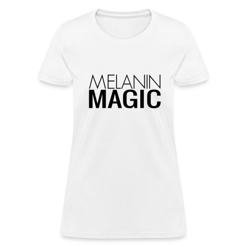 Melanin Magic - Women's T-Shirt