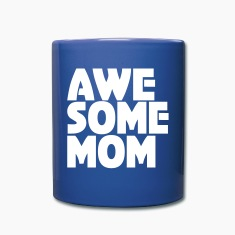 Awesome Mom Mugs & Drinkware