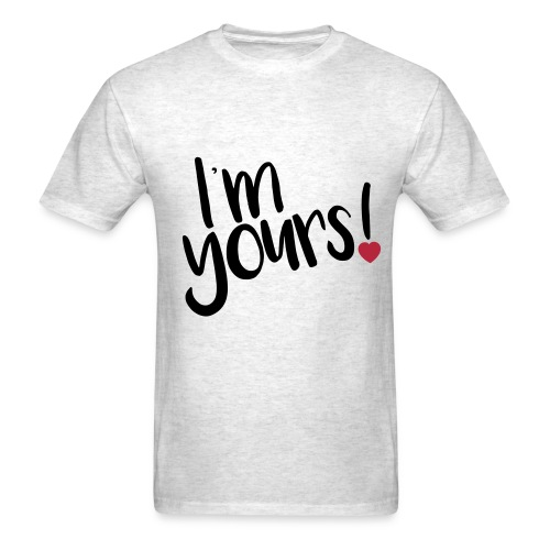 i'm yours! - Men's T-Shirt