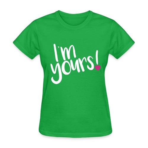 i'm yours! - Women's T-Shirt