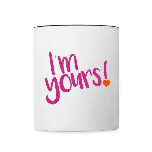 i'm yours! - Contrast Coffee Mug