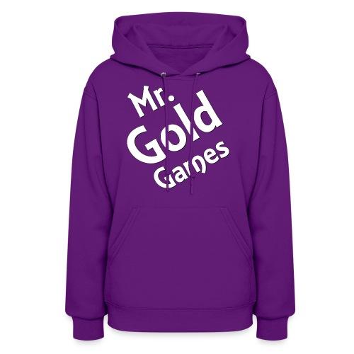 Mr.GoldGames Hoodie - Women - Women's Hoodie