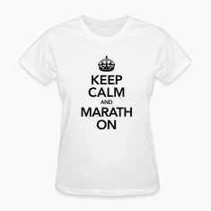 Keep Calm And Marathon Women's T-Shirts