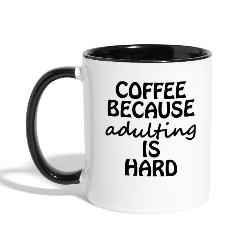 Coffee Adulting - Contrast Coffee Mug