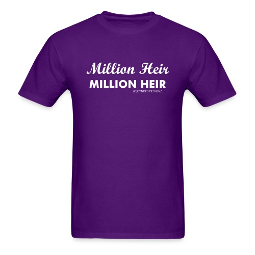 Million Heir-Millionaire - Men's T-Shirt