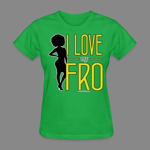 I Love My Fro - Women's T-Shirt